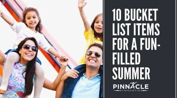 10 Bucket List Items for a fun-filled Summer
