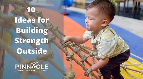 10 Ideas for Building Strength Outside