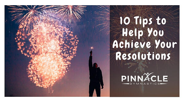10 Tips to Achieve your New Year's Resolutions