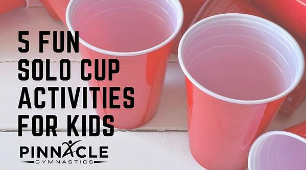 5 Fun Solo Cup Activities for Kids