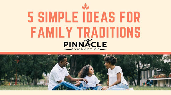 5 Simple Ideas for Family Traditions