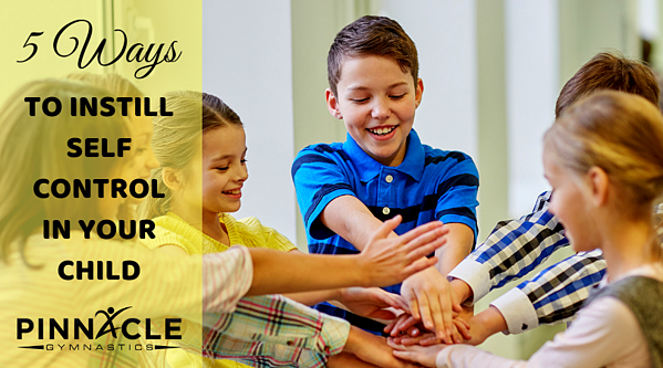 5 ways to instill self control in your child