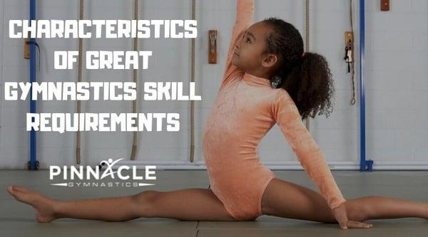 Characteristics of Gymnastics Skill Requirements