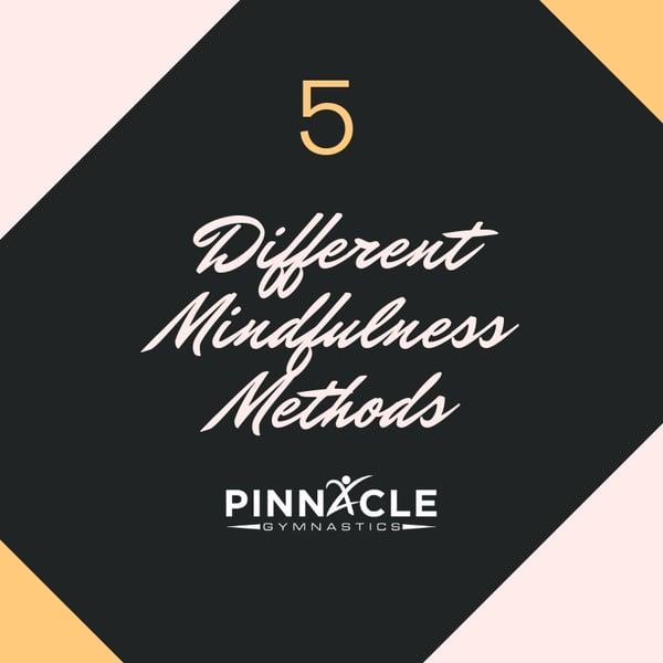 Different Mindfulness Methods
