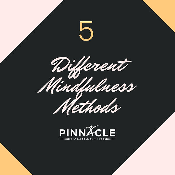 Different Mindfulness Methods