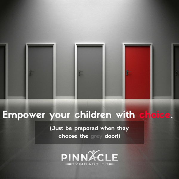 Empower your children with choice.