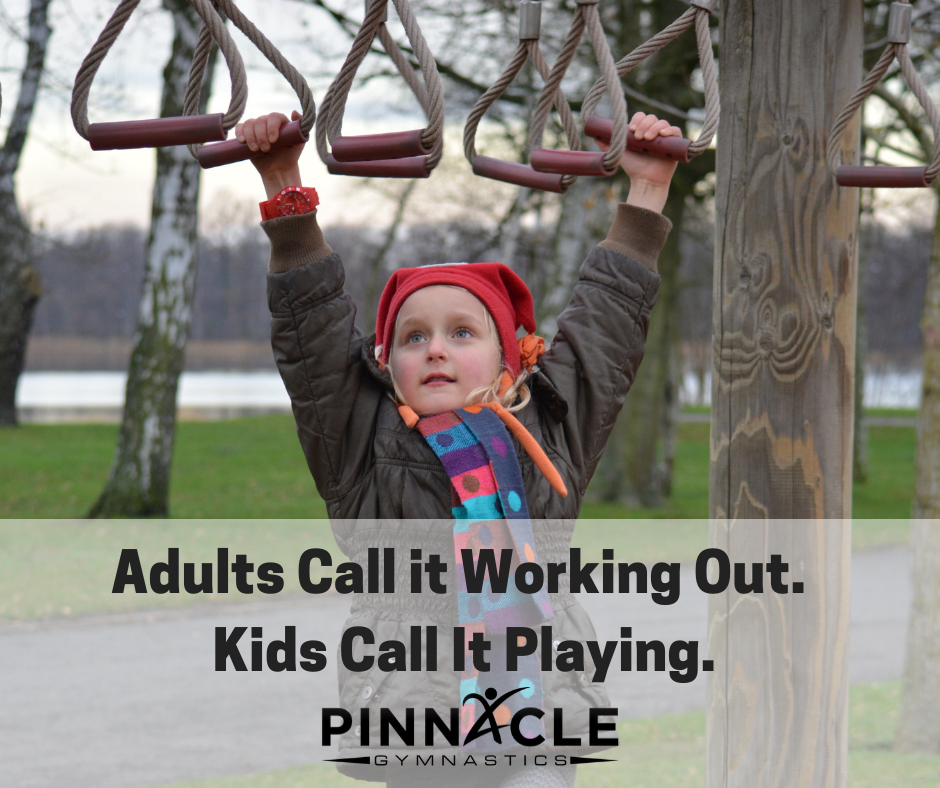 Fun Kids Fitness Adults Call it Working Out. Kids Call It Playing.