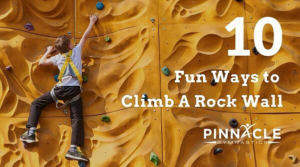 Fun Ways to Climb a Rock Wall