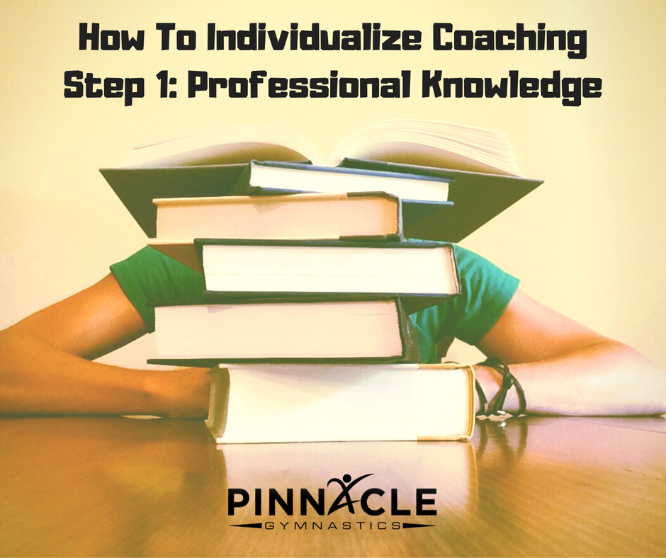 How To Individualize Coaching. Step 1_ Professional Knowledge