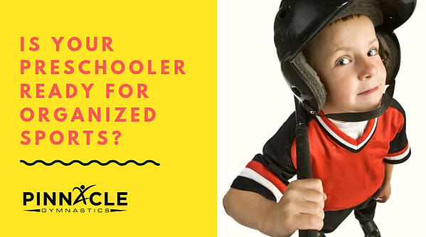 IS your preschooler ready for organized sports?
