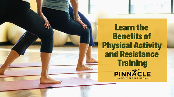 Learn the Benefits of Physical Activity and Resistance Training