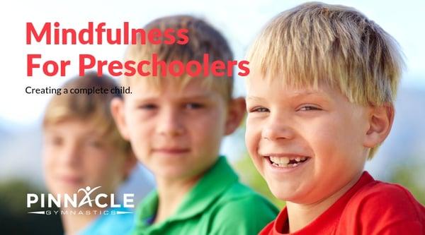Mindfulness for preschoolers