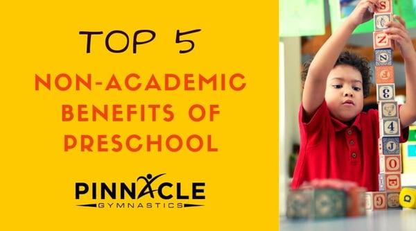 Non Academic Benefits of Preschool