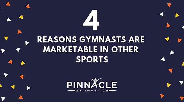 Reasons Gymnasts are Marketable in other sports