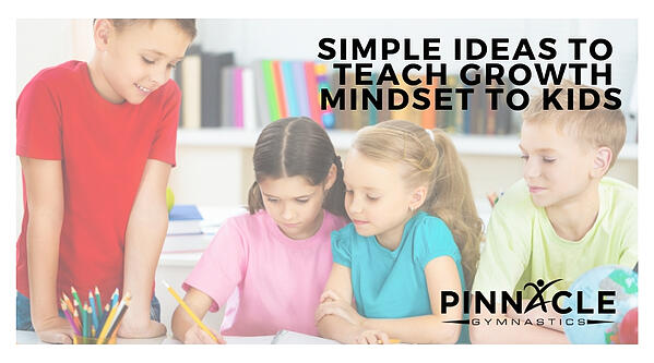 Simple Ideas to Teach Growth Mindset to Kids