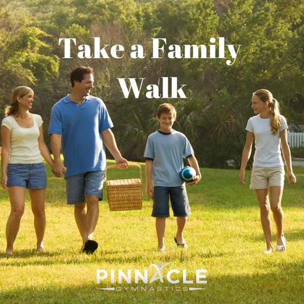 Take a family walk.-2