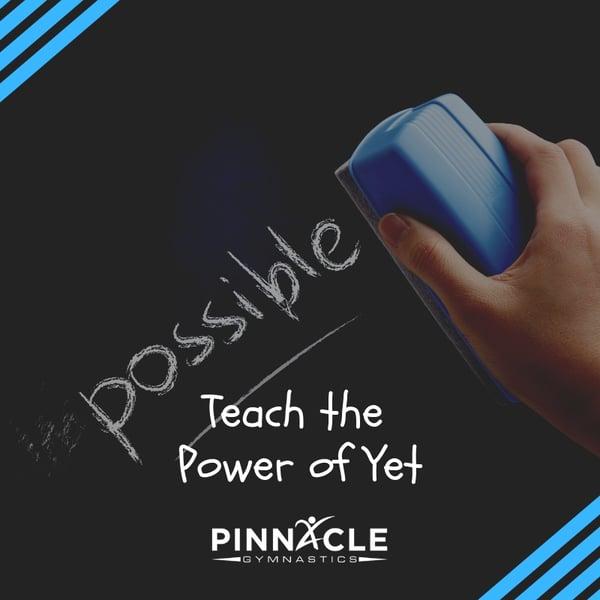 Teach the Power of Yet