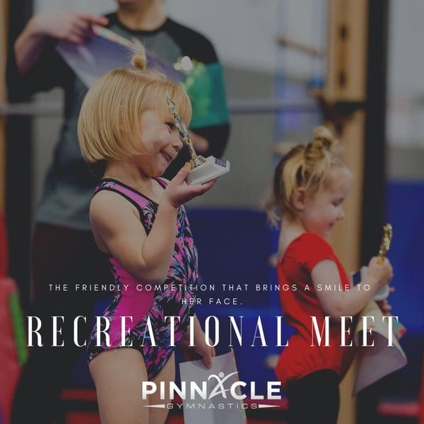 Recreational Meet Pinnacle Gymnastics
