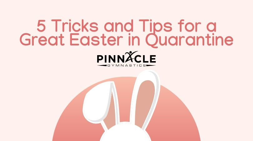 Tips for a great Easter in quarantine