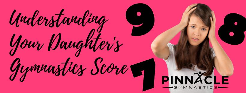 Understanding Your Daughter's Gymnastics Score