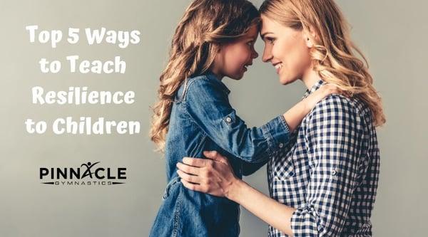 Ways to teach resilience