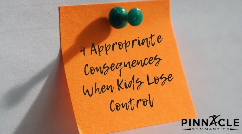 appropriate consequences when kids lose control