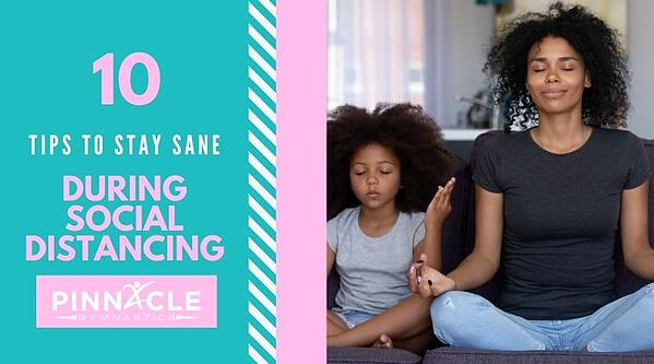 tips to stay sane during social distancing
