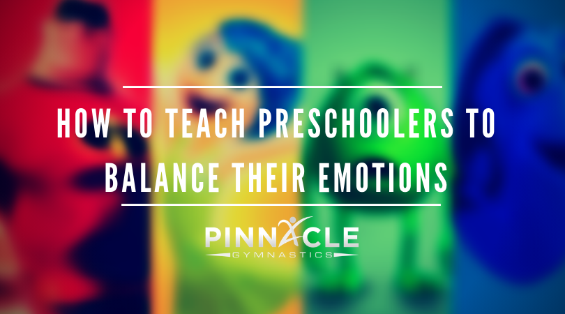 HOw to teach preschoolers to balance their emotions
